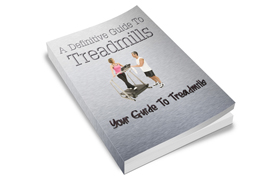 A Definitive Guide To Treadmills