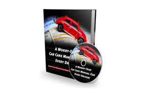 A Worry Free Car Care Manual For Every Driver Plus Audio