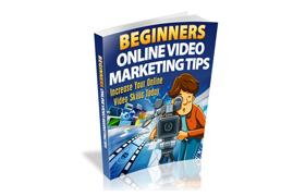 Beginners Online Video Marketing Tips