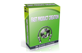 Fast Product Creation