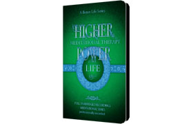 Higher Meditational Therapy Power Life