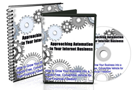 Approaching Automation In Your Internet Business