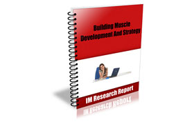 Building Muscle Development and Strategy Edition 1