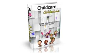 Child Care Goldmine