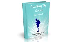 Coaching The Coach How To Coach
