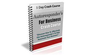 Autoresponders For Business Crash Course