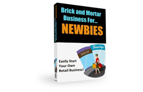 Brick and Mortar Businesses For Newbies