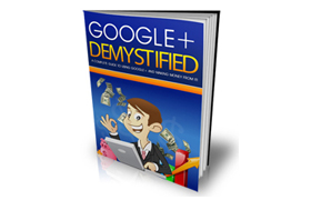 Google Plus Demystified