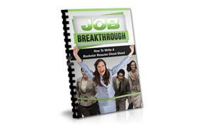 Job Breakthrough Cheat Sheet