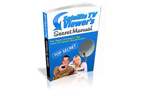 Satelite TV Viewer's Secret Manual