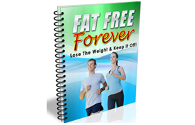 Fat Free Forever Report