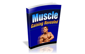 Muscle Gaining Revealed Guide