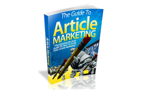 The Guide To Article Marketing