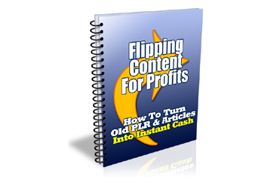 Flipping Content Product For Profits