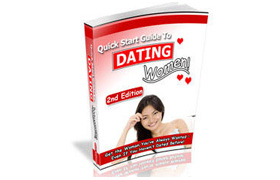 Quick Start Guide To Dating Women