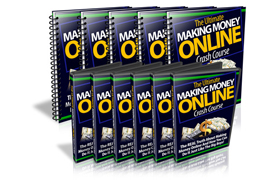 The Ultimate Money Making Crash Course
