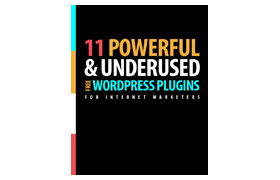 11 Powerful and Underused WordPress Plugins