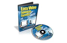 Easy Video Squeeze System
