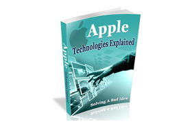 Apple Technologies Explained