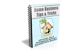 Home Business Tips and Tricks