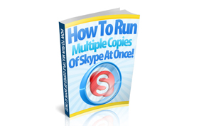 How To Run Multiple Copies Of Skype At Once