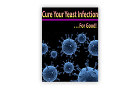 Cure Your Yeast Infection For Good