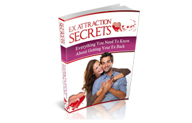 Ex Attraction Secrets