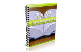 Top 10 Digital Publishing Tips