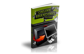 Online Branding Secrets PLUS Videos