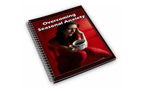 Overcoming Seasonal Anxiety PLUS Audio