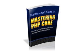The Beginners Guide To Mastering PHP Code