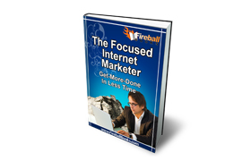 The Focused Internet Marketer