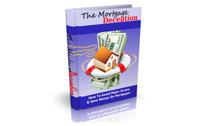 The Mortgage Deception