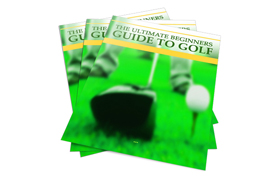 The Ultimate Beginners Guide To Golf