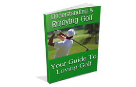 Understanding Enjoying Golf