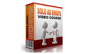 Solo Ads Swaps Video Course