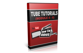 Tube Tutorial Videos 4-6