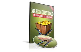 Make Money Solo Mining For Litecoins