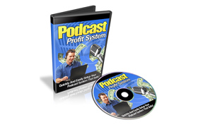 Podcast Profit System