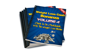Weight Loss Cash Bonanza Volume 4