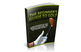 The Beginners Guide To Golf