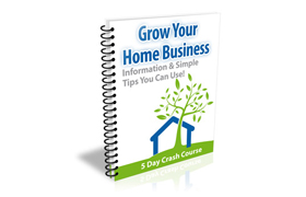 Grow Your Home Business
