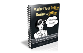 Market Your Online Business Offline