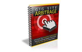 Gig Site Arbitrage