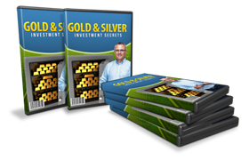 Gold and Silver Investment Secrets Video Series