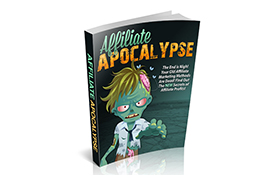 Affiliate Apocalypse 2nd Edition