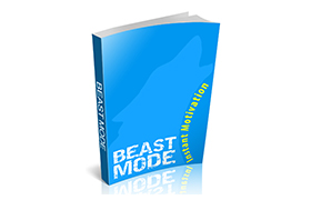 Beast Mode Instant Motivation