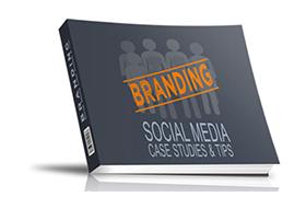 Branding Social Media Case Studies and Tips