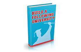 Build A Following University
