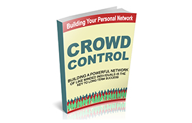 Building Your Personal Network Crowd Control